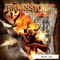 Brainstorm - On The Spur Of The Moment (2011)