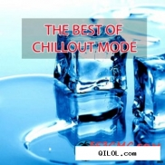 The Best Of Chillout Mode (2012)