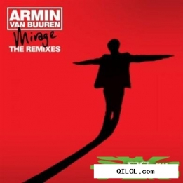 Armin van Buuren  Mirage - The Remixes (Bonus Tracks Edition) 2011