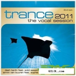 VA - Trance: The Vocal Session 2011 (2011) FLAC